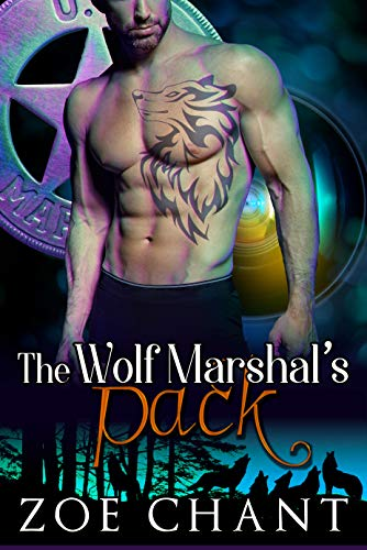 The Wolf Marshal's Pack (U.S. Marshal Shifters Book 3)