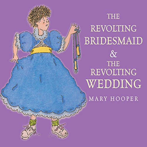 The Revolting Bridesmaid & The Revolting Wedding cover art