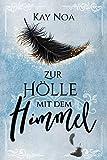 Zur Hölle mit dem Himmel (Hellion 1)