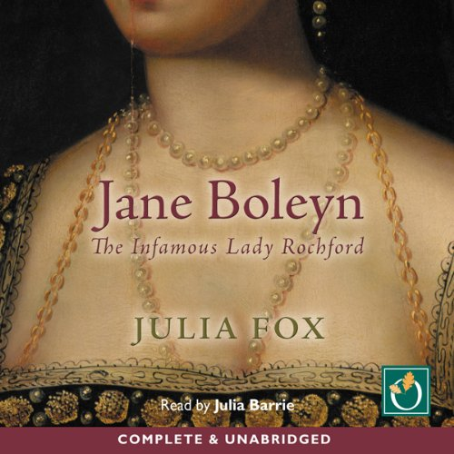 Jane Boleyn: The Infamous Lady Rochford cover art