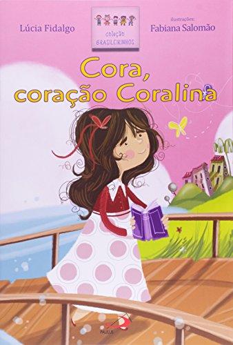 Cora, Coração Coralina