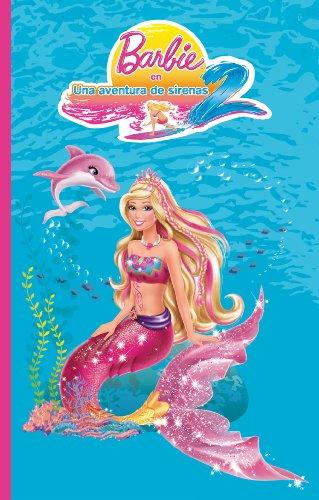 Una aventura de sirenas 2 (Barbie. Primeras lecturas