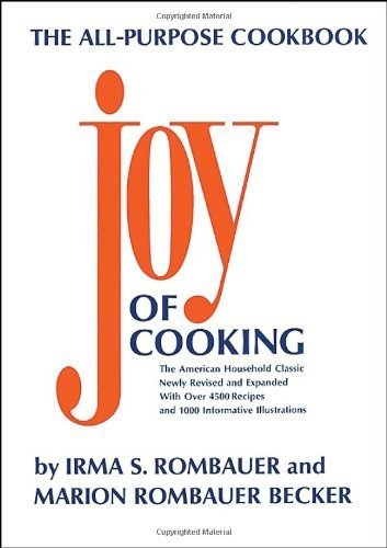 JOY OF COOKING Hardcover – May 1, 1985
