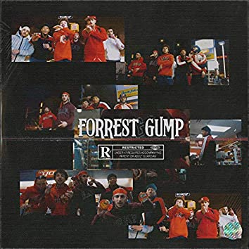 Forrest Gump (feat. ABG Neal)