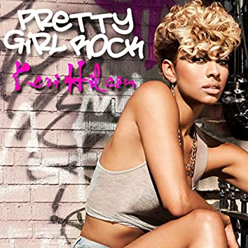 Pretty Girl Rock (UK Version)