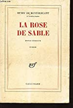 La rose de sable de Henry de Montherlant