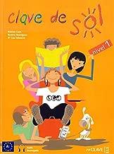 Clave De Sol: Libro Del Alumno + CD (Spanish Edition)