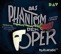 Das Phantom der Oper: Hoerspiel mit Matthias Habich, Gerd Wameling u.v.a. (2 CDs)