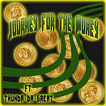 Journey for the Money