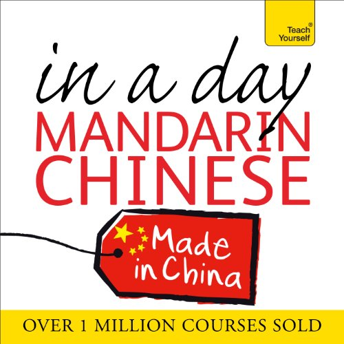 Mandarin Chinese in a Day audiobook cover art