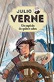 Julio Verne 9. Un capitán de quince años. (INOLVIDABLES)