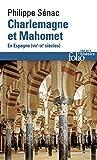 Charlemagne et Mahomet. En Espagne (VIIIe-IXe siècles) - En Espagne (VIIIᵉ-IXᵉ siècles) (Folio Histoire 241) - Format Kindle - 9782072576539 - 9,49 €