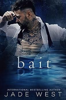 Bait by [Jade West]