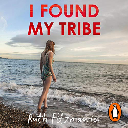I Found My Tribe audiobook cover art