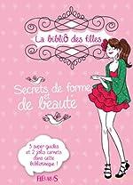 Secrets de forme et de beauté de Charlotte Grossetête