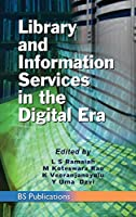 Library and Information Services in the Digital Era