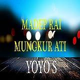 Madep Rai Mungkur Ati