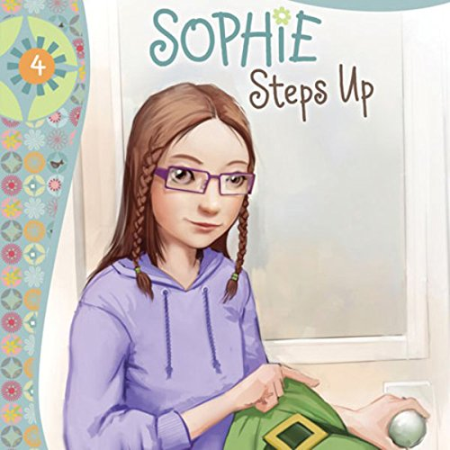 Sophie Steps Up audiobook cover art