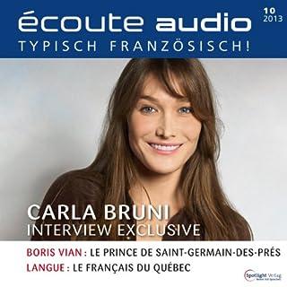 Écoute Audio - Carla Bruni-Sarkozy.10/2013     Französisch lernen Audio - Carla Bruni-Sarkozy              De :                                                                                                                                 div.                               Lu par :                                                                                                                                 div.                      Durée : 54 min     Pas de notations     Global 0,0