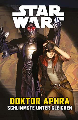 Star Wars Comics: Doktor Aphra V: Schlimmste unter Gleichen