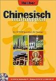 Chinesisch multimedial. Der CD-ROM-Sprachkurs für Einsteiger. - Kechang Dai