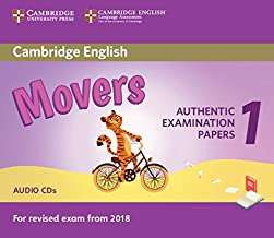 Cambridge English Movers 1 for Revised Exam from 2018 Audio CDs (2): Authentic Examination Papers from Cambridge English L...
