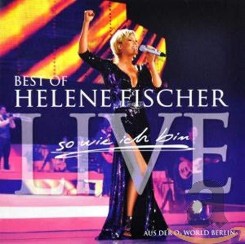 Best Of Helene Fischer: So wie ich bin Live