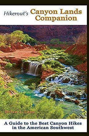 Hikernut's Canyon Lands Companion