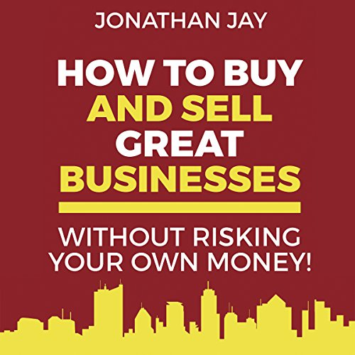 How to Buy and Sell Great Businesses  By  cover art