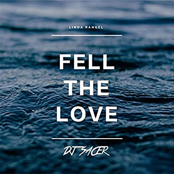 Fell the Love (feat. Linda Rangel)