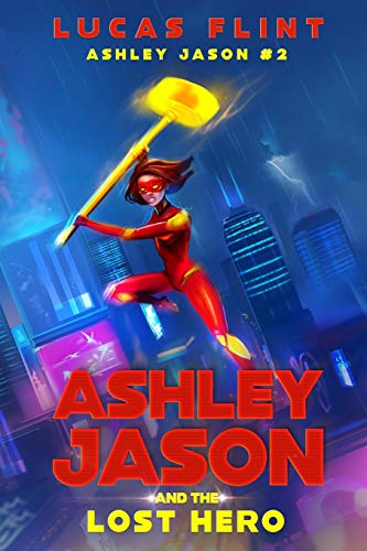 Ashley Jason and the Lost Hero: 2