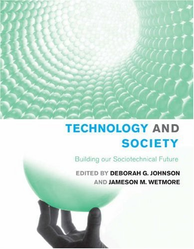 Technology and Society: Building our Sociotechnical...