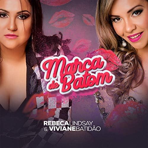 Rebeca Lindsay & Viviane Batidão