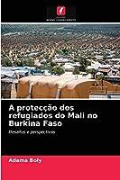 A protecção dos refugiados do Mali no Burkina Faso