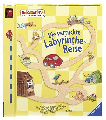 Die verrückte Labyrinthe-Reise (Mach mit! Spielend Neues lernen)