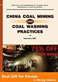 China Coal Mining And Coal Washing Practices