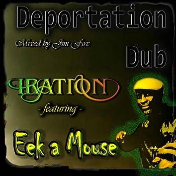 Deportation Dub (feat. Eek A Mouse) - Single