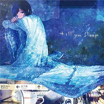 till you sleep