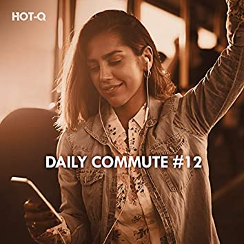 Daily Commute, Vol. 12