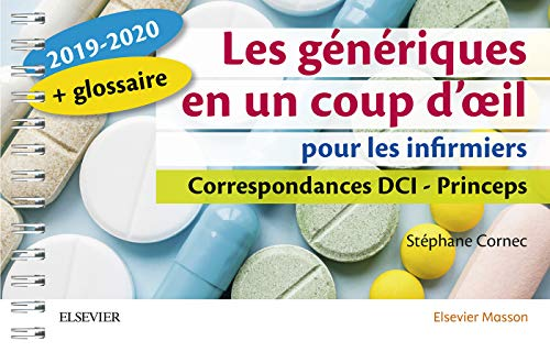 Les génériques en un coup d'oeil pour les infirmiers 2019-2020: Correspondances DCI - Princeps (Hors collection) (French Edition)