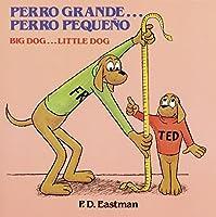 Perro Grande... Perro Pequeno (Pictureback(R))