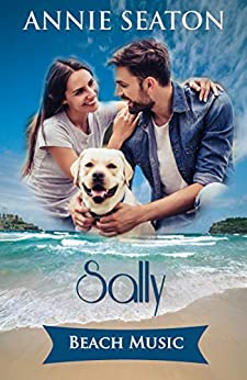 Beach Music: Sally's Story (The House on the Hill Book 2) by [Annie Seaton]