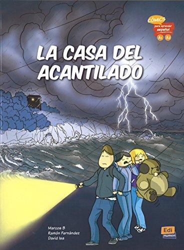 La casa del acantilado: Comics Para Aprender Espanol: Levels A1 & A2