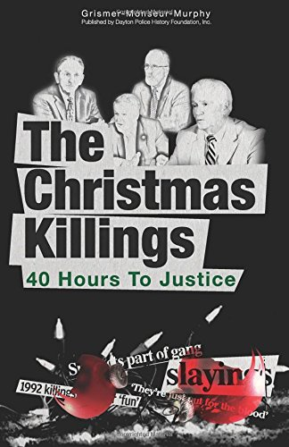 The Christmas Killings: 40 Hours to Justice: Full Color