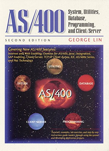 AS/400: System, Utilities, Database, and Programming (2nd