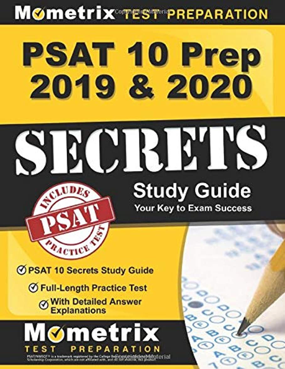 インカ帝国趣味ウサギPSAT 10 Prep 2019 & 2020: PSAT 10 Secrets Study Guide, Full-Length Practice Test with Detailed Answer Explanations: [Includes Step-by-Step Review Video Tutorials]
