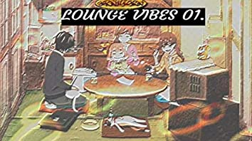 lounge vibes 01