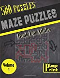 Maze Puzzle Book for Adults: 500 fun and challenging Mazes Puzzles - Large Print Edition