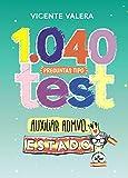 1040 preguntas tipo test Auxiliar Administrativo del Estado: Organización pública y...