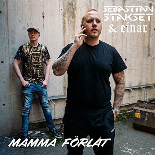 Sebastian Stakset & Einár